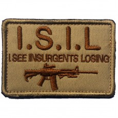ISIL I See Insurgents Losing Velcro Patch - Khaki